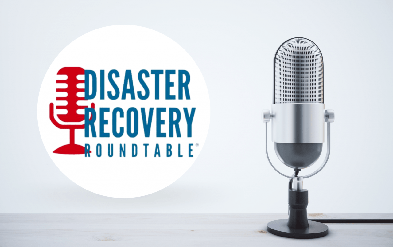 11 - Disaster Recovery Roundtable: A Top Emergency Preparedness Podcast Thumbnail