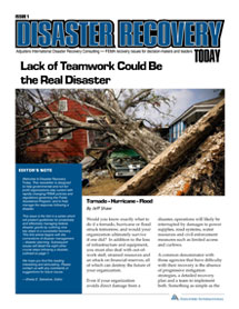 Disaster Recovery Today - Lack of Teamwork Could Be the Real Disaster: Lack of Teamwork Could Be the Real Disaster