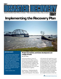 Disaster Recovery Today - Implementing the Recovery Plan: Implementing the Recovery Plan
