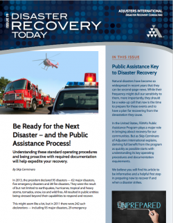 Disaster Recovery Today - Be Ready for the Next Disaster – and the Public Assistance Process!: Be Ready for the Next Disaster – and the Public Assistance Process!